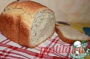 Хлеб на каждый день - кулинарный рецепт