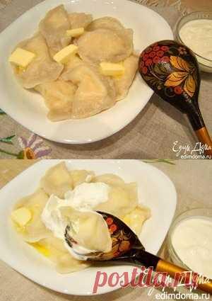 """Vareniki """"Нежные"""" with cottage cheese - really unforgettable taste"""