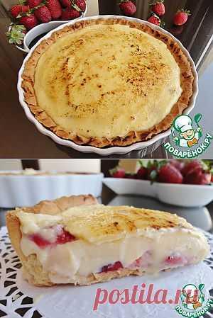 Тарт с клубникой и карамелизированным кремом - кулинарный рецепт