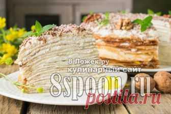 Блинный торт с творожным кремом - 8 Ложек.ру