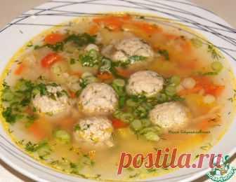 Суп с фрикадельками из консервированной горбуши – кулинарный рецепт