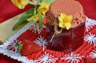 Густое варенье из клубники - 5 рецептов на зиму с желатином, целыми ягодами
