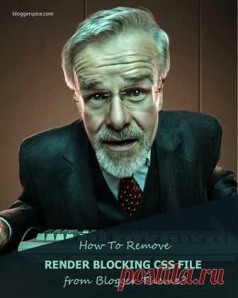 How to eliminate render blocking CSS bundle Files from Blogger Theme? - BloggerSpice – Smart Money, How-to, Business Startup!