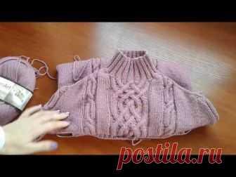 Метод непрерывного вязания спицами. Свитер с аранами. Часть 4. Кnit sweater.