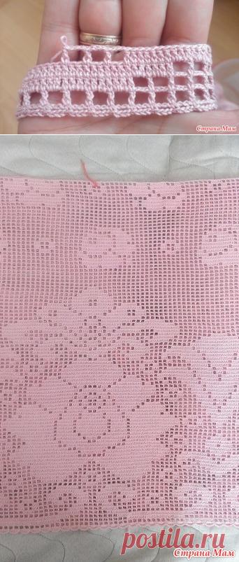 основы вязания филейной сетки- Страна Мам
