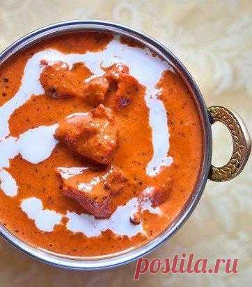 «Баттер Чикен». Одно из самых популярных традиционных блюд Северной Индии.
