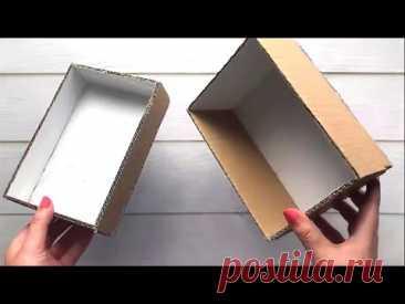 9 идей красивых коробок из картона.