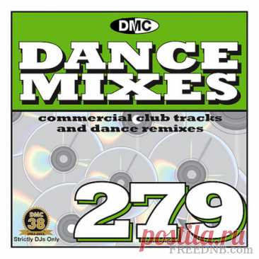 VA — DMC DANCE MIXES VOL. 279 [DMCDM279] (Strictly DJ's Only) - 23 September 2021 - EDM TITAN TORRENT UK ONLY BEST MP3 FOR FREE IN 320Kbps (Скачать Музыку бесплатно).
