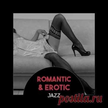 Romantic and Erotic Jazz - Slow Smooth Jazz (2019) Mp3 Исполнитель: VAНазвание: Romantic and Erotic Jazz - Slow Smooth JazzГод: 2019Жанр: JazzКоличество композиций: 25Формат|Качество: mp3 | 320 kbpsПродолжительность: 01:20:46Размер: 186 MbTrackList:01. Lovely Heart Zone - Romantic & Erotic Jazz02. Peaceful Piano Music Collection - Sexual