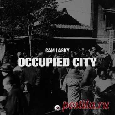 Cam Lasky – Occupied City Album [CD] (2021) free download mp3 music 320kbps