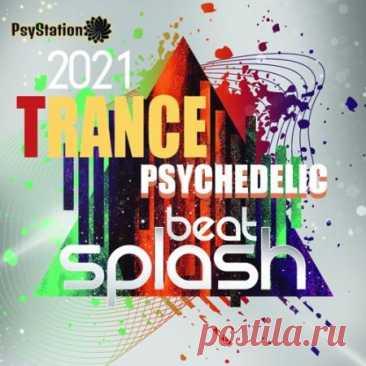 """Beat Splash: Psy Trance Mixtape (2021) Музыкальные новинки из мира синтетической психоделики ждут Вас в альбоме под названием """"Beat Splash"""". Завораживающая и окутанная тайной экспериментальная музыка сформировавшаяся под влиянием влиянием восточного мистицизма традиционной и духовной индийской музыки.Категория: Music"""