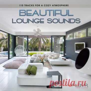 """Beautiful Lounge Sounds (2021) Чувственный, мелодичный и пожалуй, лучший жанр инструментала для спокойного отдыха в компании друзей или просто неторопливой беседы. Просто включите музыку сборника """"Beautiful Lounge Sounds"""" и погружайтесь в бесконечный мир мягких мелодий.Категория: Music CollectionИсполнитель: Various"""