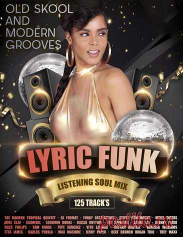 Lyric Funk: Listening Soul Mix (2021) Mp3 Lyric Funk: Listening Soul Mix - Мелодичность, минимализм в аранжировке, клавишные и струнные инструменты, отличный вокал, кристально чистое, отшлифованное до блеска, звучание – всё это характеризует подавляющее большинство треков данного музыкального проекта!Исполнитель: Various MusiciansНазвание: