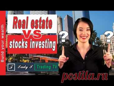Investing In Real Estate vs Stocks: Which One Is Better? Research