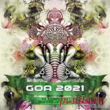 VA — GOA 2021, VOL. 3 (COMPILAED BY DRUKVERDELER & DJ BIM) [YSEDCD016] - 23 September 2021 - EDM TITAN TORRENT UK ONLY BEST MP3 FOR FREE IN 320Kbps (Скачать Музыку бесплатно).