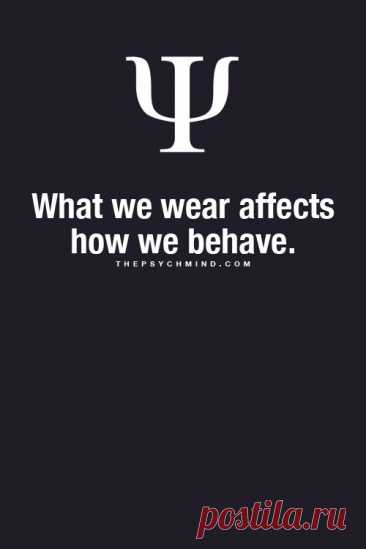 what we wear affects how we behave