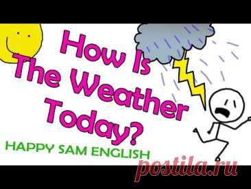 детская песенка про погоду How is the weather today?