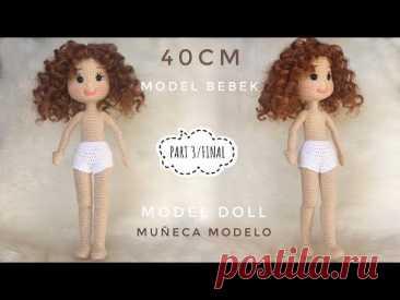 ЧАСТЬ 3/ FINAL    Модель куклы амигуруми (40см)