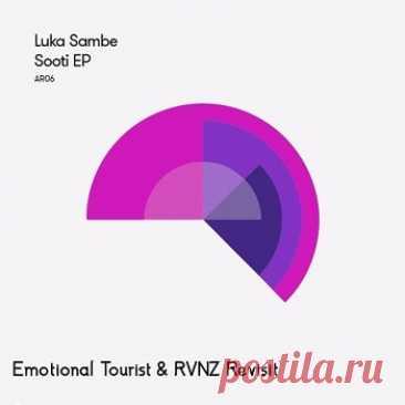 Luka Sambe - Sooti (Emotional Tourist & RVNZ Revisit) free download mp3 music 320kbps