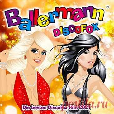Ballermann Discofox (Die besten Discofox Hits 2021) (2021) Ballermann Discofox (Die besten Discofox Hits 2021) (2021) Pop, Dance | 2021 | 03:57:27 | MP3 | 320kbps | 574 MBTracklist:1. Jurgen Drews - Wieder alles im Griff 5:312. Die JunX - Schau nach oben 2021 (Remix) 3:363. Michael Fischer - Wo bist du (Mf-Fox Remix) 4:124. Steffen Jurgens - Du