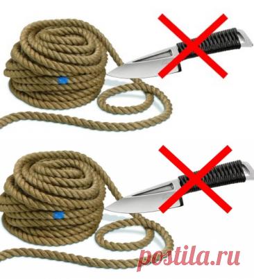 Как разрезать веревку без ножа и ножниц... Отличный совет!