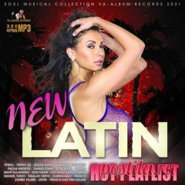 New Latin Hot Playlist (2021) Музыка от которой млеет сердце и плавиться душа! Горячие мачо с гитарами, танцующие красотки с пышными формами, заводные ритмы и и душещипательные до слёз куплеты!Категория: Music CollectionИсполнитель: Various MusiciansНазвание: New Latin Hot PlaylistСтрана: WorldЛейбл: VA-Album Rec.Жанр музыки: