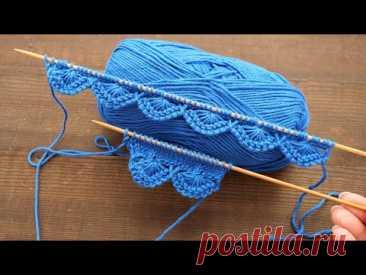 Декоративный наборный край спицами 💦 Decorative knitting edge 🌎