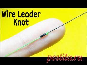 Соединительный узел wire leader knot. Как связать леску между собой. Лайфхаки и самоделки. Рыбалка - YouTube
