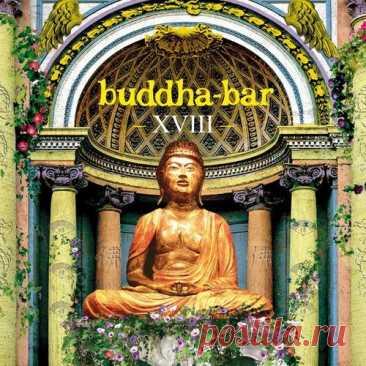 Buddha-Bar XVIII (2CD) (2016) Mp3 Artist: VAAlbum: Buddha-Bar XVIIIYear: 2016Label: George VGenre: LoungeCodec: MP3Bitrate Audio: 320 KbpsPlaytime: 2:28:03Total Size: 344 mbTracklistCD 101. Ambray - Azure02. Lena Kaufman - Blessed Is Who Realized Himself (Thor Deep Trip Vocal)03. Thomas Blondet Feat Carol C - Un Amor04. 55 Cancri E