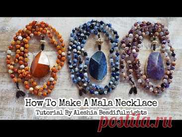 How To Make A Mala Necklace Tutorial | Hand knotting
