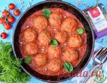 Нутовые тефтели в томатном соусе – кулинарный рецепт