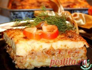 """Картофельно-мясная запеканка с соусом """"Бешамель"""" Кулинарный рецепт"""