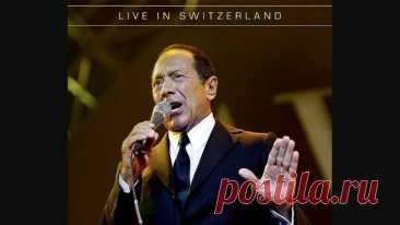 Paul Anka - Live in Switzerland (2013)