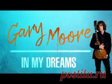 Gary Moore - In My Dreams (Official Visualizer)