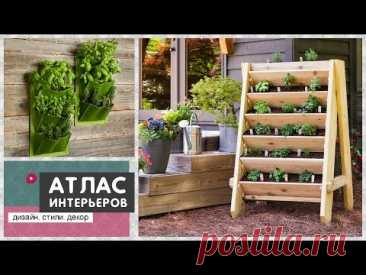 Vertical beds. Ideas how to make a vertical kitchen garden with own hands