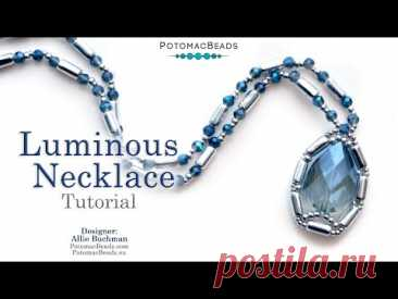 Luminous Necklace - DIY Jewelry Making Tutorial by PotomacBeads