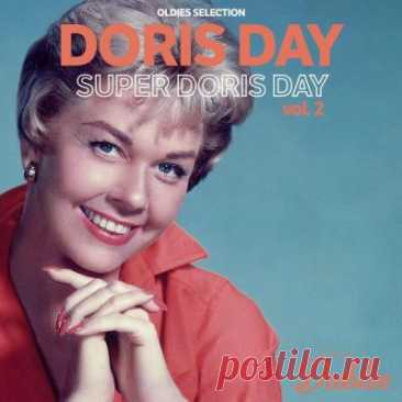Doris Day - Oldies Selection Super Doris Day Vol. 2 (2021) 2021 | Pop | flac 16b-44.1khz / mp3 | 39 tracks | 01:54:08 | 587 MB / 264 MB01. Doris Day - The Everlasting Arms (03:10)02. Doris Day - The Gypsy in My Soul (03:06)03. Doris Day - The Lamp Is Low (03:30)04. Doris Day - The Most Beautiful Girl in the World (Reprise) (01:29)05. Doris Day - The Night