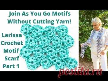 Вязаный крючком шарф. Соединяйте мотивы по ходу дела, не разрезая пряжу. Часть 1