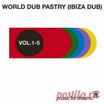 VA - Music for Dreams World Dub Pastry (Ibiza Dub) Vol. 1 - 5 (2010) FLAC free download mp3 music 320kbps