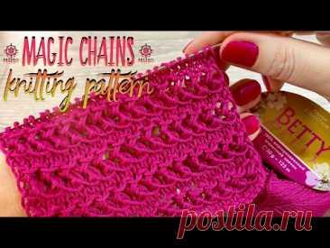 "Вяжем УЗОР СПИЦАМИ ""Magic Chains"" / Beautiful knitting pattern"