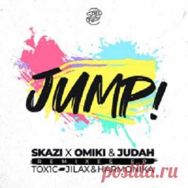 Skazi & Omiki & Judah - Jump! (Remixes) free download mp3 music 320kbps