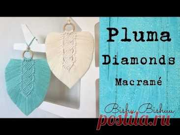 Cómo hacer Pluma  Diamonds 💎 en Macramé - YouTube