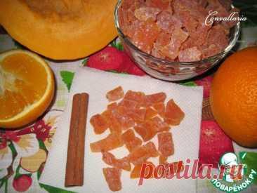 Цукаты из тыквы – кулинарный рецепт