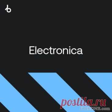 BEATPORT BEST NEW HYPE: ELECTRONICA (SEPTEMBER 2021) [46 TRACKS] - 22 September 2021 - EDM TITAN TORRENT UK ONLY BEST MP3 FOR FREE IN 320Kbps (Скачать Музыку бесплатно).