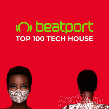 Beatport Top 100 Tech House May 2021 free download mp3 music 320kbps