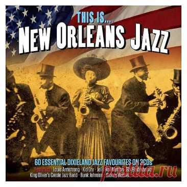 This Is… New Orleans Jazz (3CD) (2019) Mp3 Исполнитель: Various ArtistНазвание: This Is… New Orleans Jazz (3CD)Год выхода: 2019Жанр: JazzКоличество треков: 60Качество: mp3 | 320 kbpsВремя звучания: 03:33:16Размер: 517 MB (+3%) TrackList:CD 101. When The Saints Go Marching In - George Lewis (vocal: Kid Howard)02. Put On Your Old Grey Bonnet