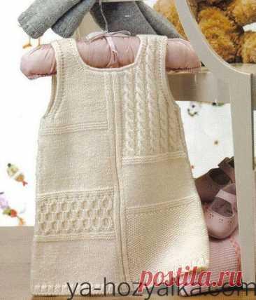 Сарафан для девочки спицами на 3-6 месяцев. Описание вязания детского сарафана спицами