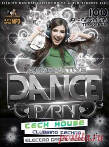 """Generate Dance Party: Tech House Mix (2021) Специально для почитателей стиля танцевального Tech House, большой сборник электронной музыки в новом миксе от VA-Album Rес. - """"Generate Dance Party""""! Присутствующие треки характеризует ясность ритма и чистота мелодий и ничего постороннего!Категория: Music CollectionИсполнитель: Various"""