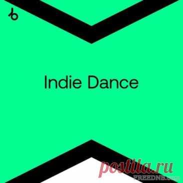 BEATPORT: BEST NEW INDIE DANCE [SEPTEMBER 2021] (116 TRACKS) - 23 September 2021 - EDM TITAN TORRENT UK ONLY BEST MP3 FOR FREE IN 320Kbps (Скачать Музыку бесплатно).