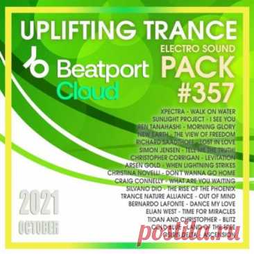 Beatport Uplifting Trance: Sound Pack #357 (2021) Композиции очередной 357-й музыкальной подборки транса порадует своего слушателя своей позитивной, бьющей через край энергетикой, так характерной для этого стиля музыки, а также сильными мелодическими компонентами, которые в своей совокупности не могут быть чем-то иным, кроме как прямым следствием